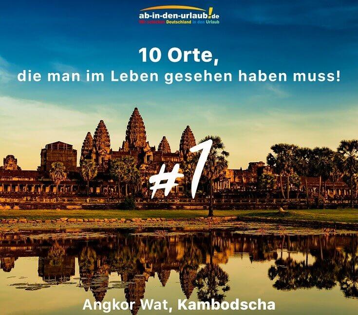 Bild Angkor Wat ist die #1 der Welt